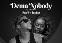 Ara-B Ft Jupitar - Dema Nobody (Prod By Bingy Blaze)