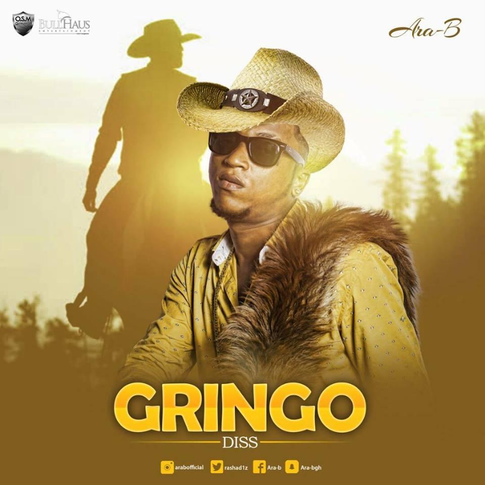 DOWNLOAD MP3 : Ara-B – Gringo (Shatta Wale Diss)