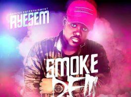 Ayesem - Smoke Dem (Prod By Methmix)