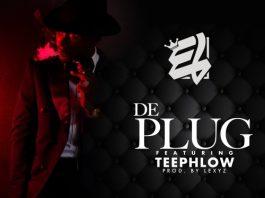 E.L – De Plug ft. Teephlow (Prod by Lexyz)