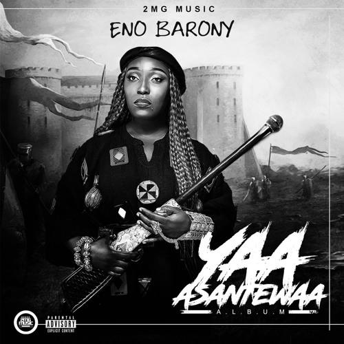 DOWNLOAD MP3 : Eno Barony – Yaa Asantewaa