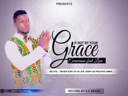Evawinna Ft Lisa - If Not By Your Grace (Prod By K.E Beatz)