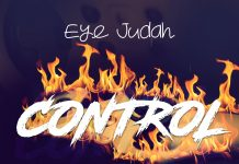 Eye Judah - Control (Prod By @SicnarfPro)