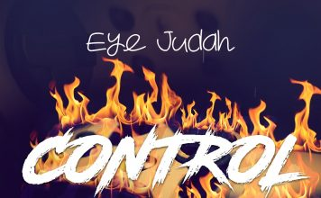 Eye Judah - Control (Prod By @SicnarfPro)