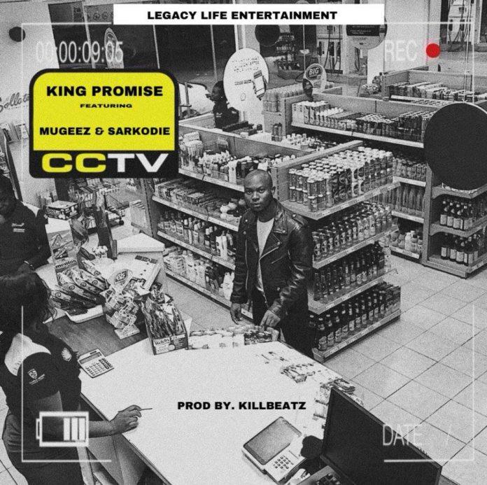 King Promise – CCTV ft. Sarkodie x Mugeez
