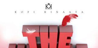 Kofi Kinaata – The Whole Show (Prod. by Kin Dee)