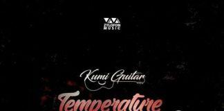 Kumi Guitar ft. Jupitar – Temperature (Prod By Linkin)