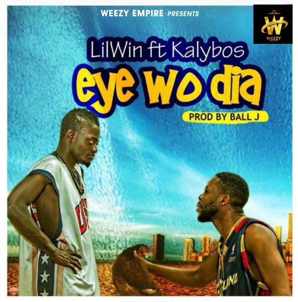 DOWNLOAD MP3 : Lil win ft. Kalybos – Eye Wo Dia (Prod. By Ball J)