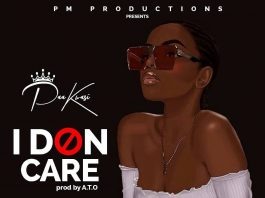 Paa Kwasi - I Don Care (Prod By A.T.O)
