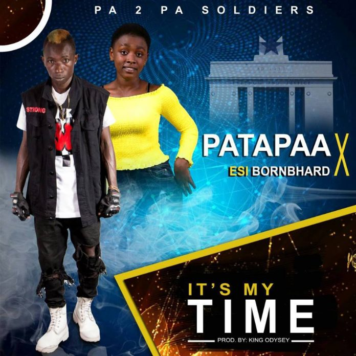 Patapaa ft Esi BornBhard – Its My Time (Prod By King Odysey)