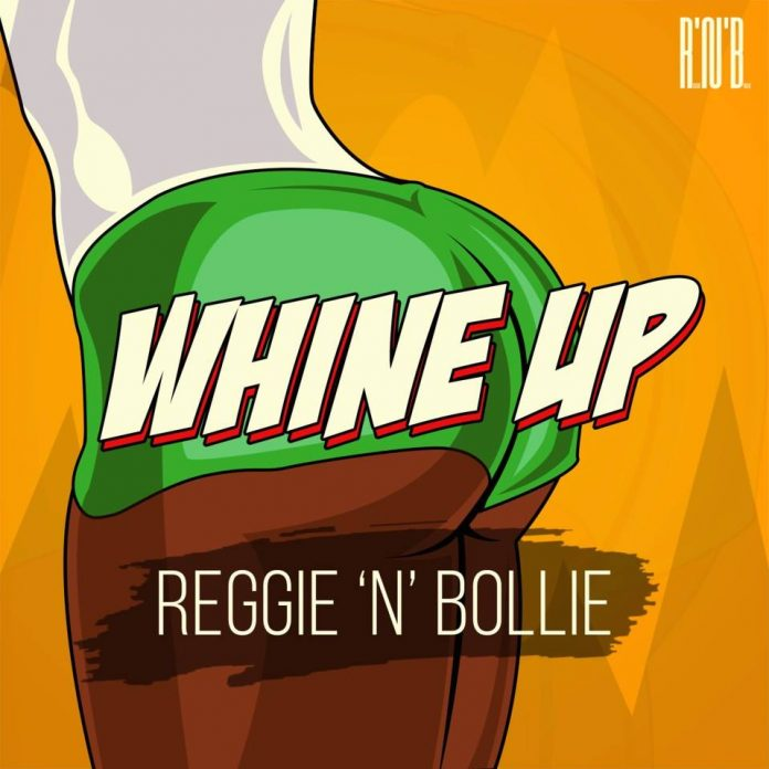Reggie N Bollie – Whine Up (Prod By Drraybeats)