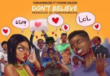 Tubhani Muzik - Don't Believe ft Yvonne Nelson Club Edit