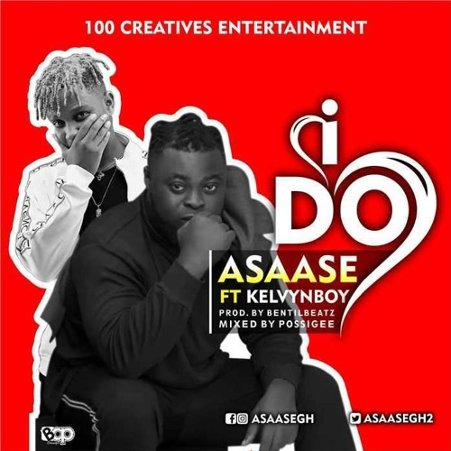 Asaase ft. Kelvynboy - I Do