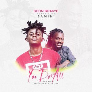 Deon Boakye ft. Samini – You Do All (Prod. By Peewezel)