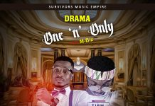 Drama ft M-Biz - One n Only (Prod By Carpass)