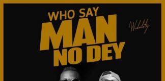 K.K Fosu ft. Ayesem - Who Say Man No Dey