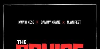 Kwaw Kese ft. M.anifest x Dammy Krane – The Cruise (Prod. by Skonti)
