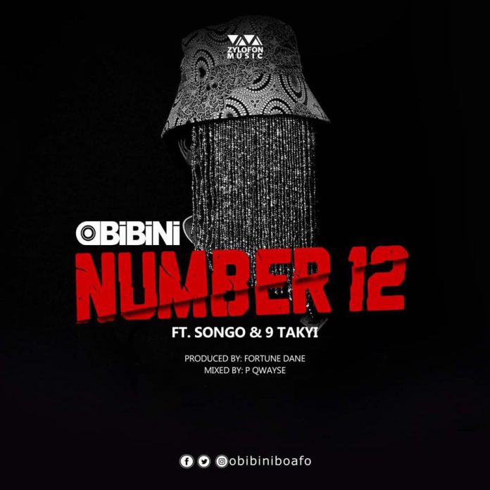 Obibini Ft Songo & 9 Takyi – Number 12 (Prod By Fortune Dane)
