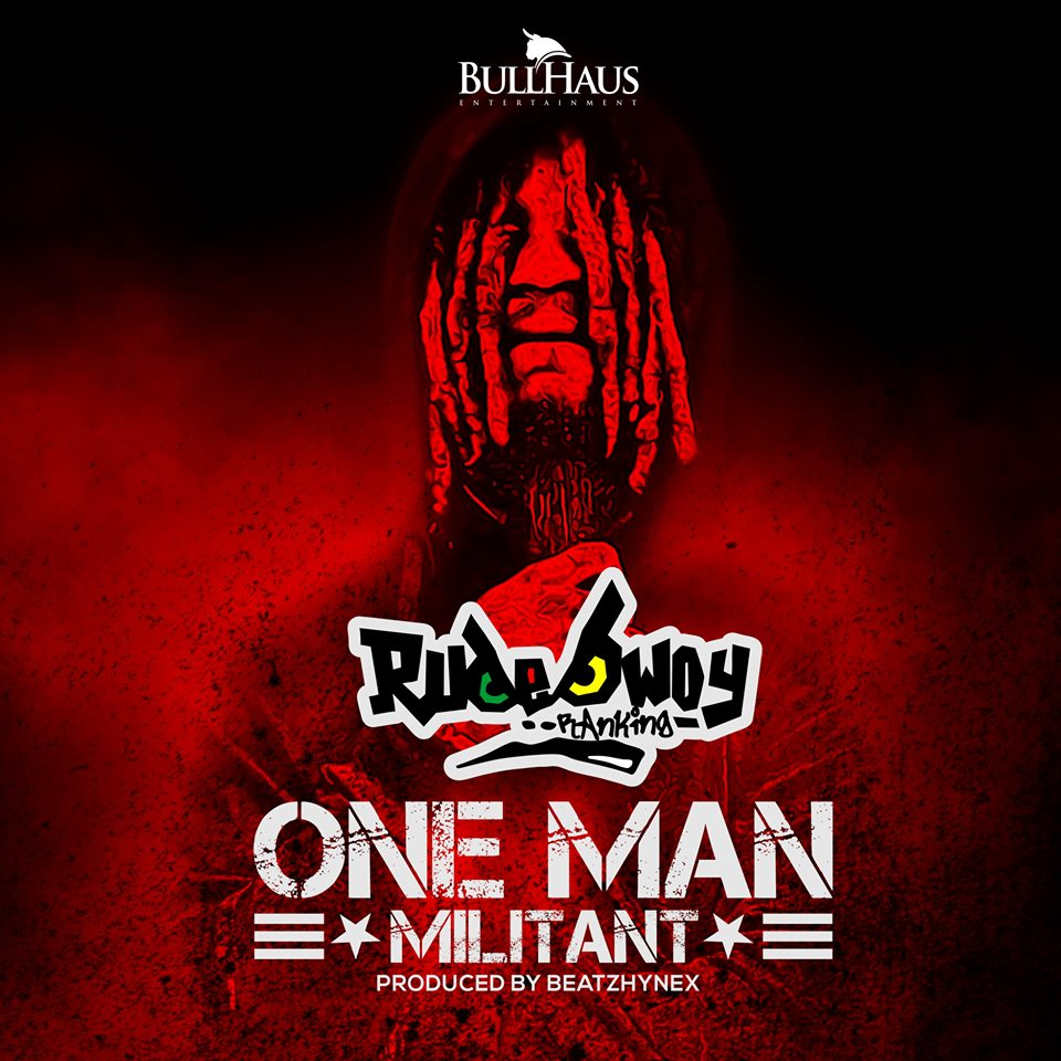 Download Mp3 Song One Man By Singaa: DOWNLOAD MP3 : RudeBwoy Ranking