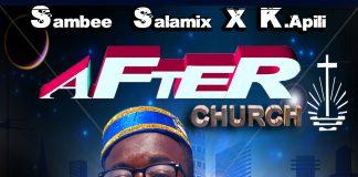 Sambee Salamix X K.Apili - After Church (prod By sambee salamix)