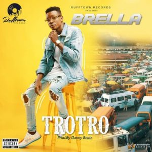 Brella - Trotro (Prod by Danny Beatz)