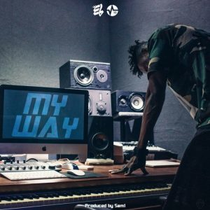 E.L – My Way (Prod. By Sam1)