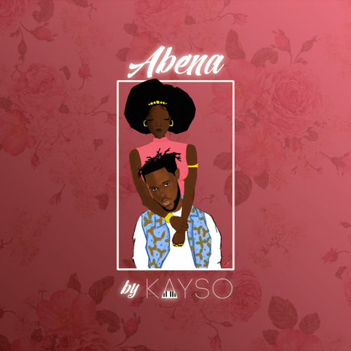KaySo - Abena (Prod. By KaySo)