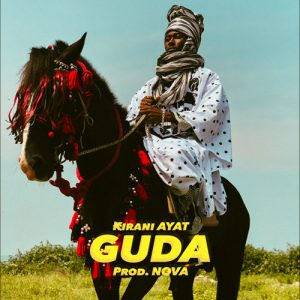 Kirani AYAT - GUDA (Prod.By N O V A)