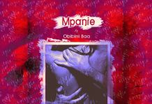 Mpanie ft Obibini Baa - Once a Virgin (Prod By Em Beatz)