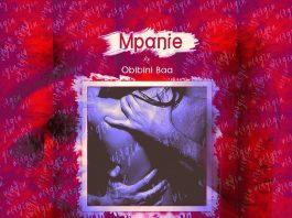 Mpanie ft Obibini Baa - Once a Virgin (Prod By Em Beatz)