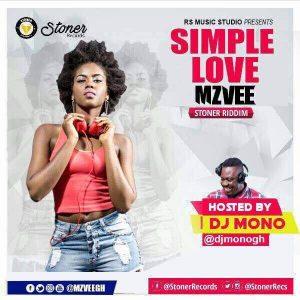 Mzvee - Simple Love (Stoner Riddim) (Prod. by Lexyz)