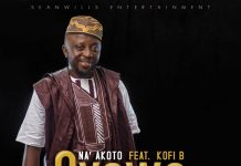 Na Akoto ft Kofi B - Oyewa (Prod By K.C Beatz)