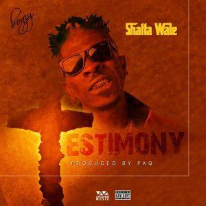 Shatta Wale – Testimony (Prod By Paq)