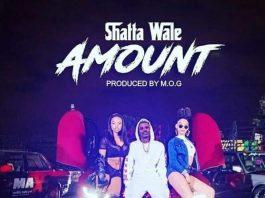 Shatta Wale - Amount (Prod By O.M.G)