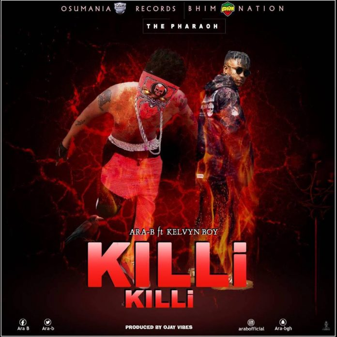Ara B ft Kelvyn Boy - kili kili (Prod By Ojayvybes)