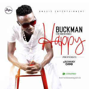 Buckman - Happy (Prod. By KC Beatz)