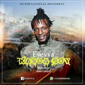 Eyevva - Kasoa Boy (Prod By Beatz Cahnyeli)