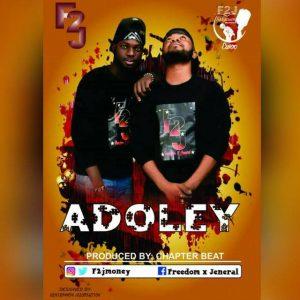 F2J - Adoley (Prod By Chapter Beatz)
