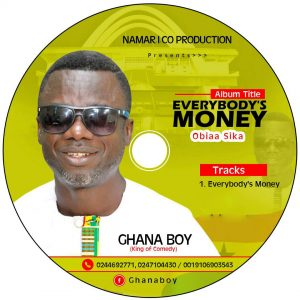 DOWNLOAD MP3 : Ghana Boy ft liquidation – Every body's Money (Obiaa Sika) (Prod By Namarico Multimedia)