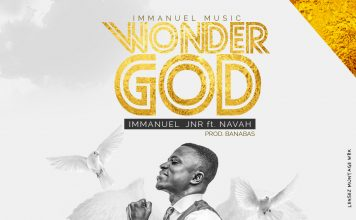 Immanuel Jnr Ft Navah - Wonder God (Prod By Banabas)