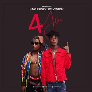 King Prinz ft. Kelvyn boy - 4 You