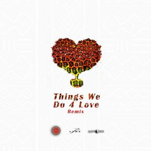 Ko-Jo Cue ft. KiDi & Sarkodie - Things We Do 4 Love (Remix)
