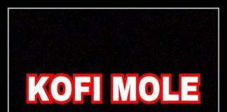 Kofi Mole - 0 to 100 (Freestyle)