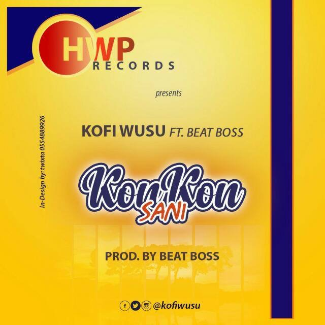 Kofi Wusu ft Beat Boss - Kokonsani (Pro by Beat Boss)