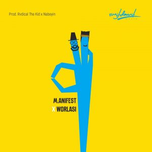 M.anifest x Worlasi - Okay
