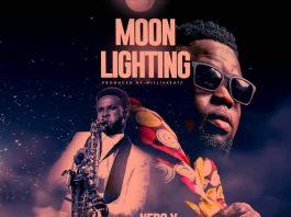 Nero X ft. Mizter Okyere – Moon Lighting (Prod By WillisBeatz)