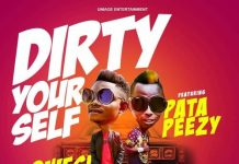 Qwesi Flex ft Patapaa – Dirty Yourself (Prod. By BodyBeatz)