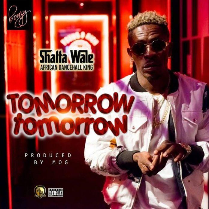 Shatta Wale – Tomorrow Tomorrow (Prod By MOG)