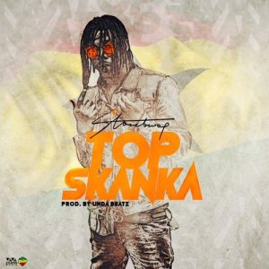 Stonebwoy - Top Skanka (Prod By Under Beatz)