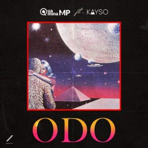 Quamina Mp ft Kayso - Odo (prod by Kayso)